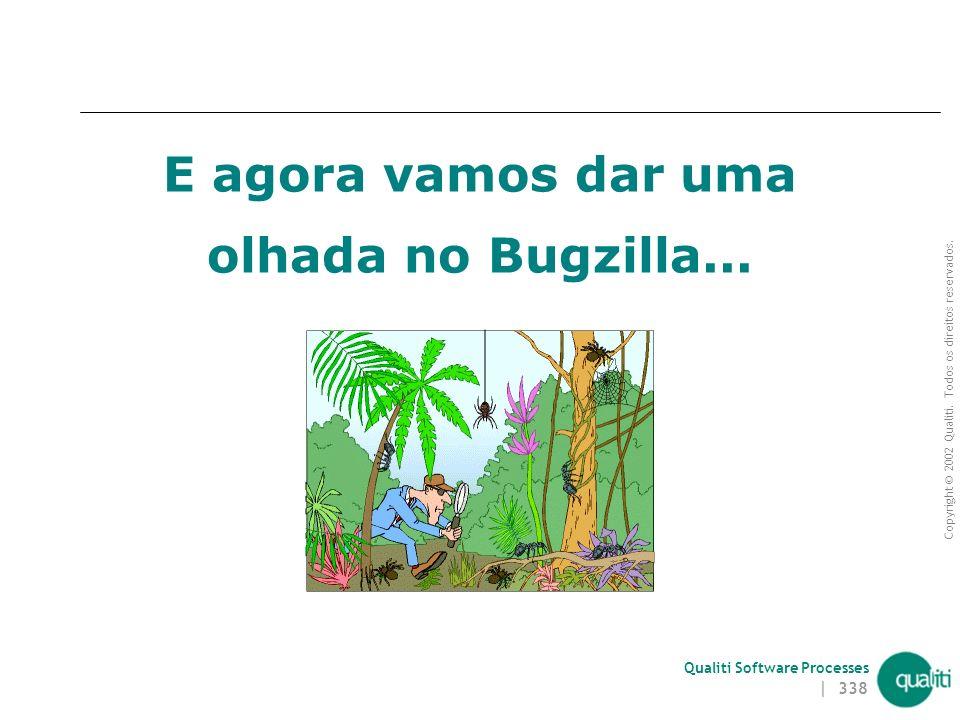 E agora vamos dar uma olhada no Bugzilla...