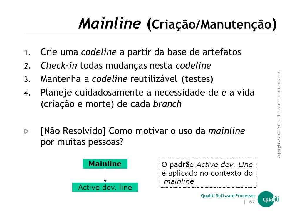 Mainline (Criação/Manutenção)