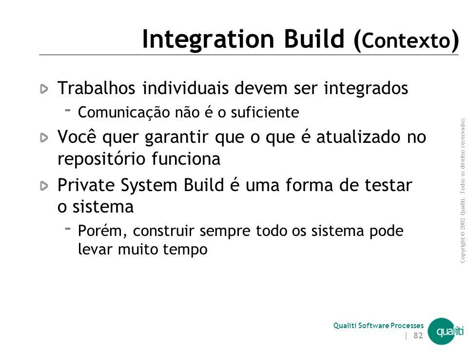 Integration Build (Contexto)