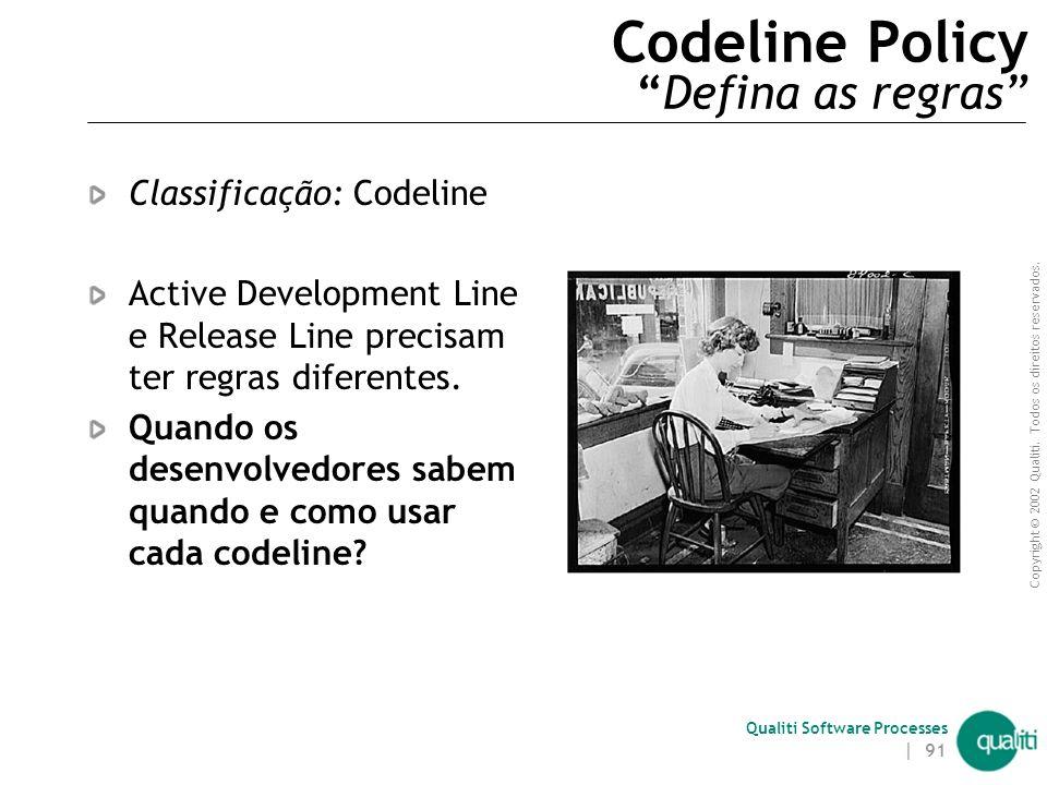 Codeline Policy Defina as regras