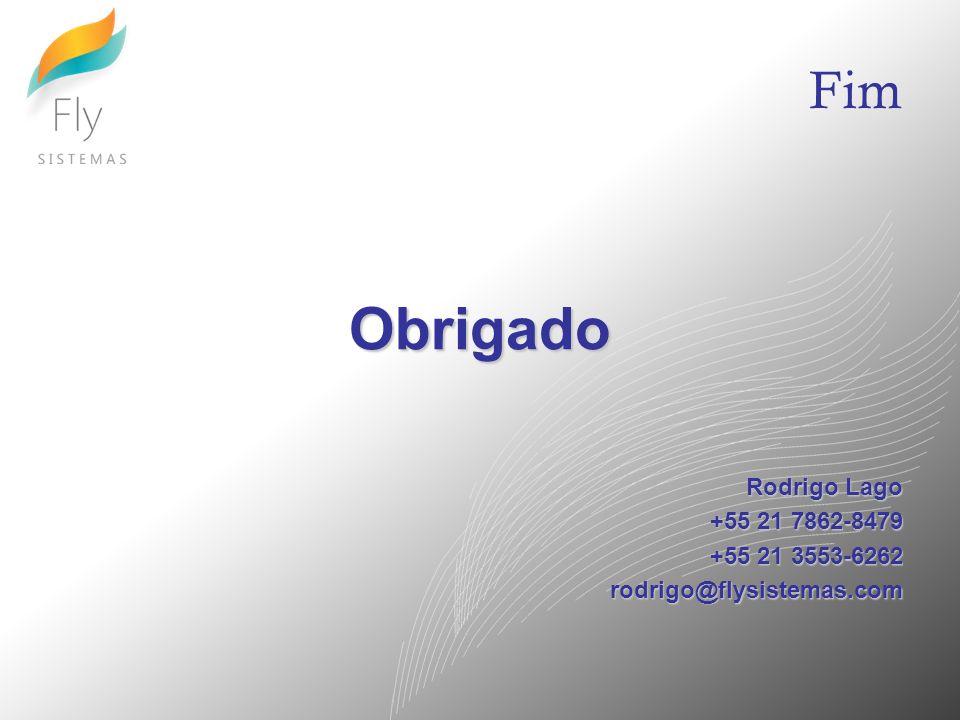 Obrigado Fim Rodrigo Lago +55 21 7862-8479 +55 21 3553-6262