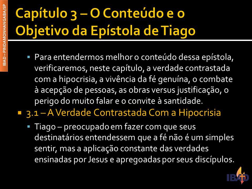 Capítulo 3 – O Conteúdo e o Objetivo da Epístola de Tiago