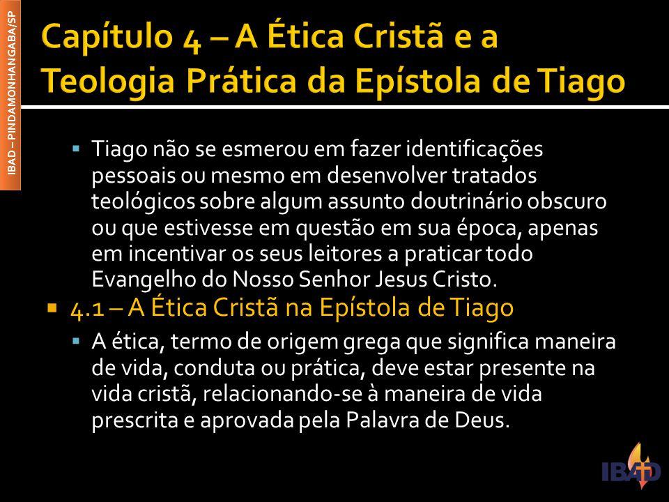 Capítulo 4 – A Ética Cristã e a Teologia Prática da Epístola de Tiago