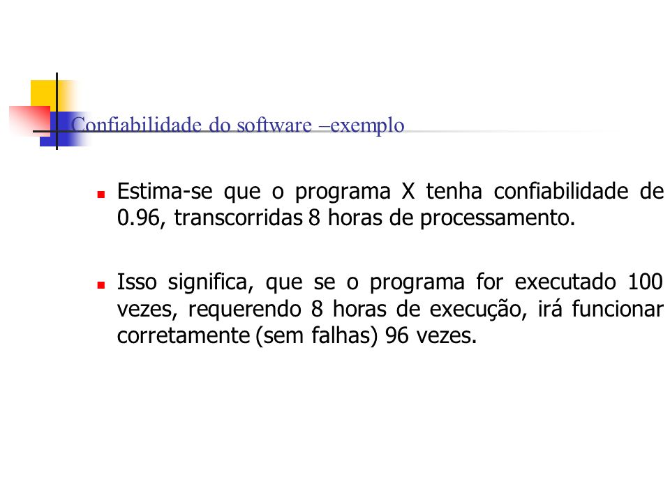 Confiabilidade do software –exemplo