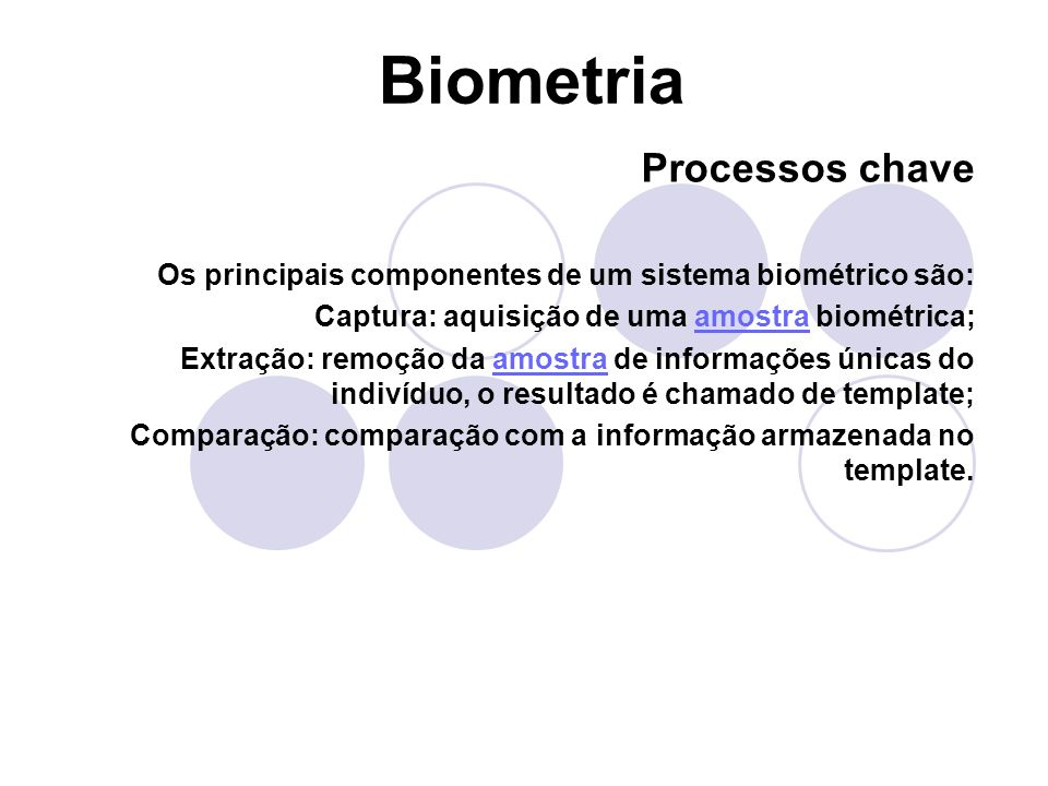 Biometria Processos chave