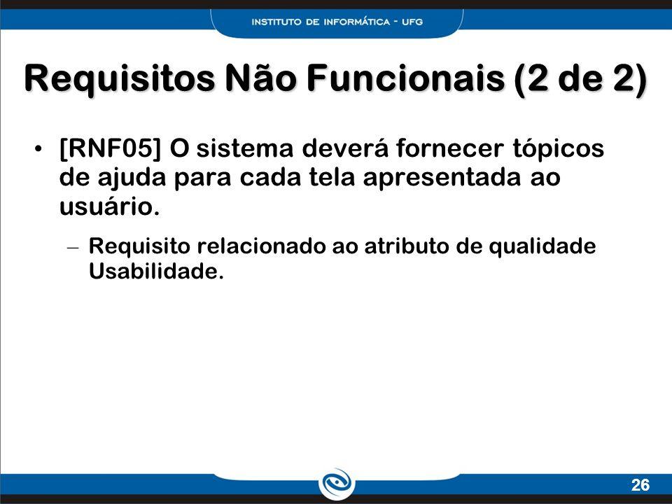 Requisitos Não Funcionais (2 de 2)