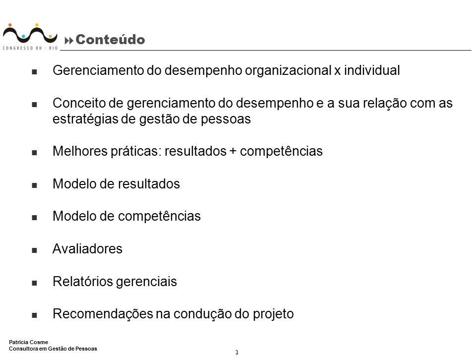 Conteúdo Gerenciamento do desempenho organizacional x individual.