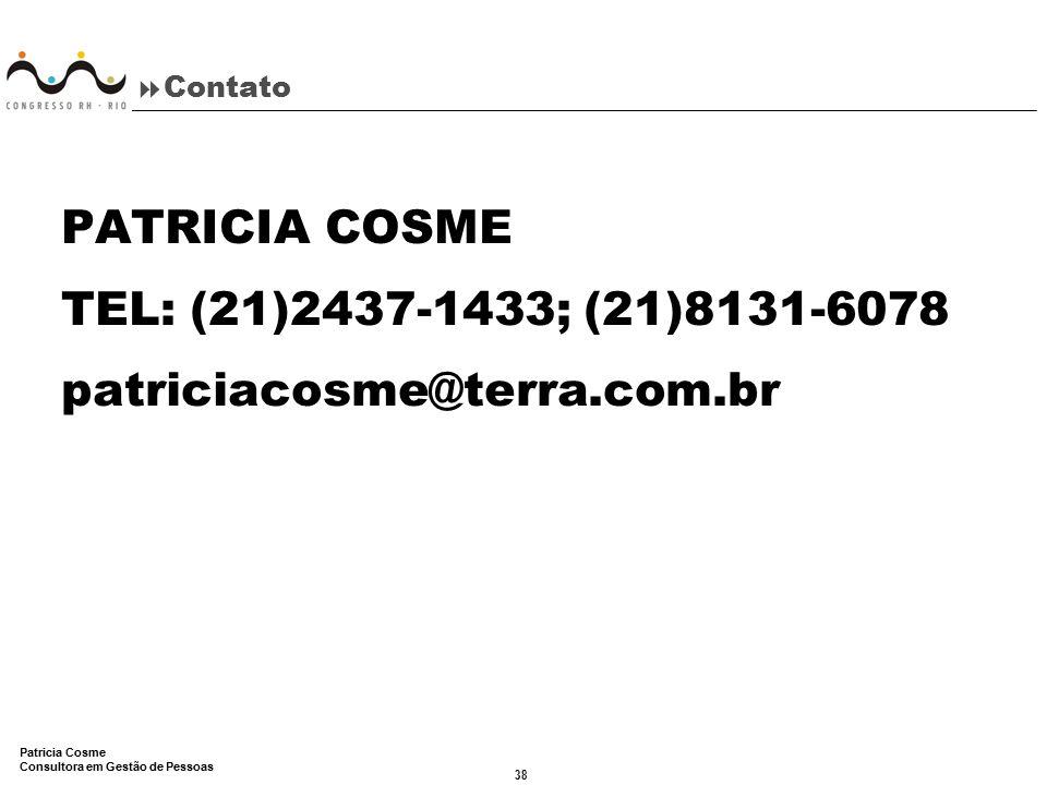 PATRICIA COSME TEL: (21)2437-1433; (21)8131-6078