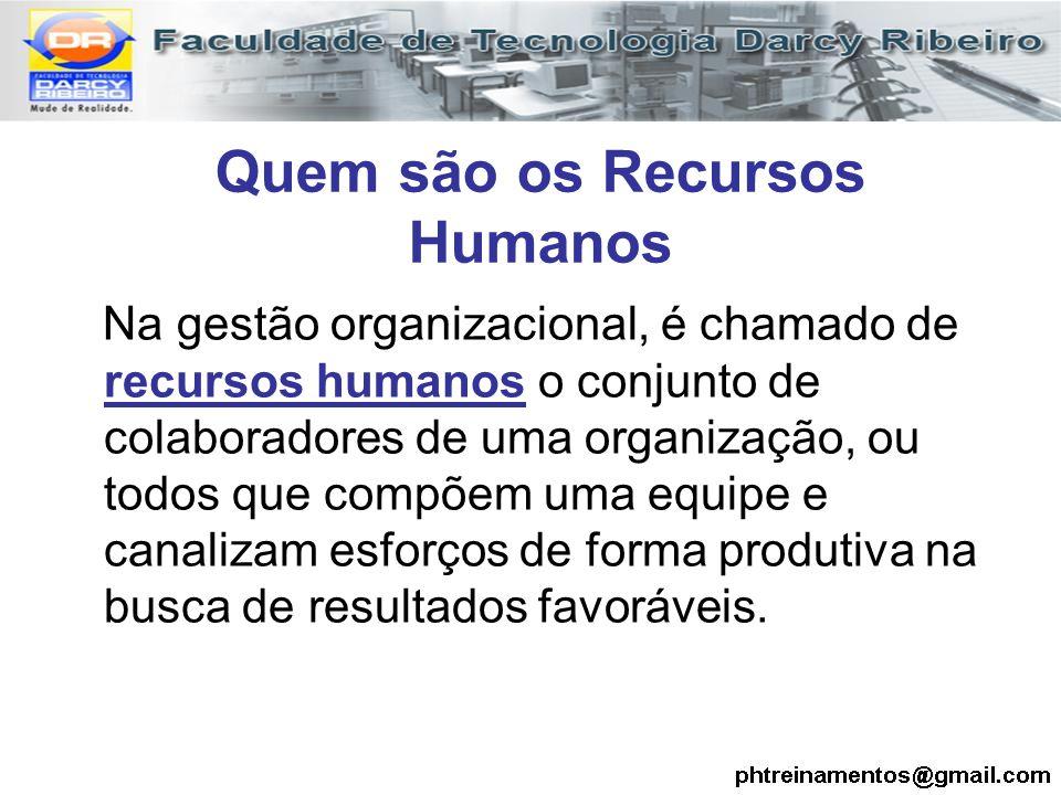 Quem são os Recursos Humanos