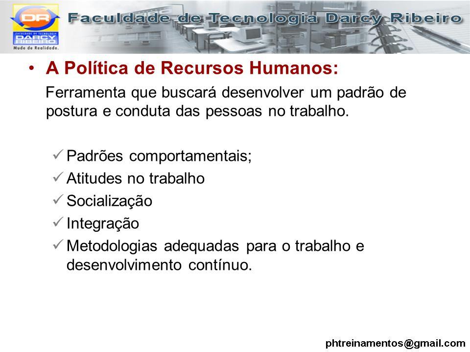 A Política de Recursos Humanos: