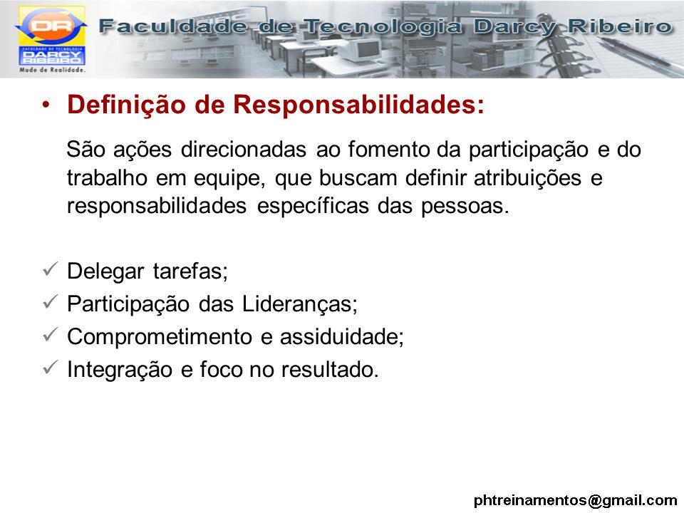 Definição de Responsabilidades: