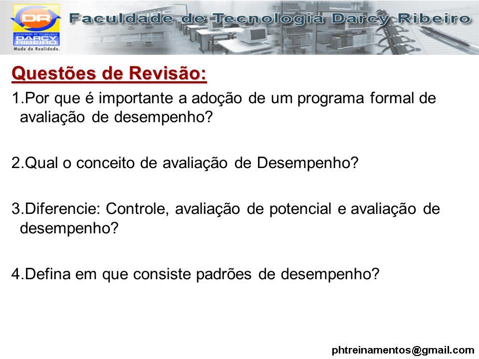 Questões de Revisão: Por que é importante a adoção de um programa formal de avaliação de desempenho