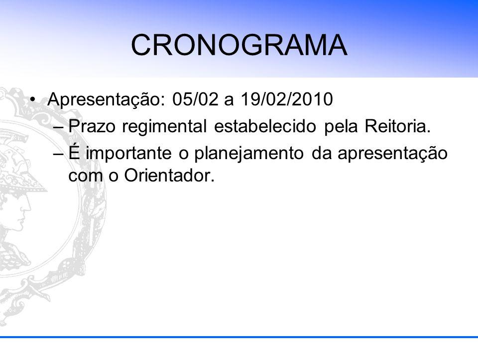 CRONOGRAMA Apresentação: 05/02 a 19/02/2010