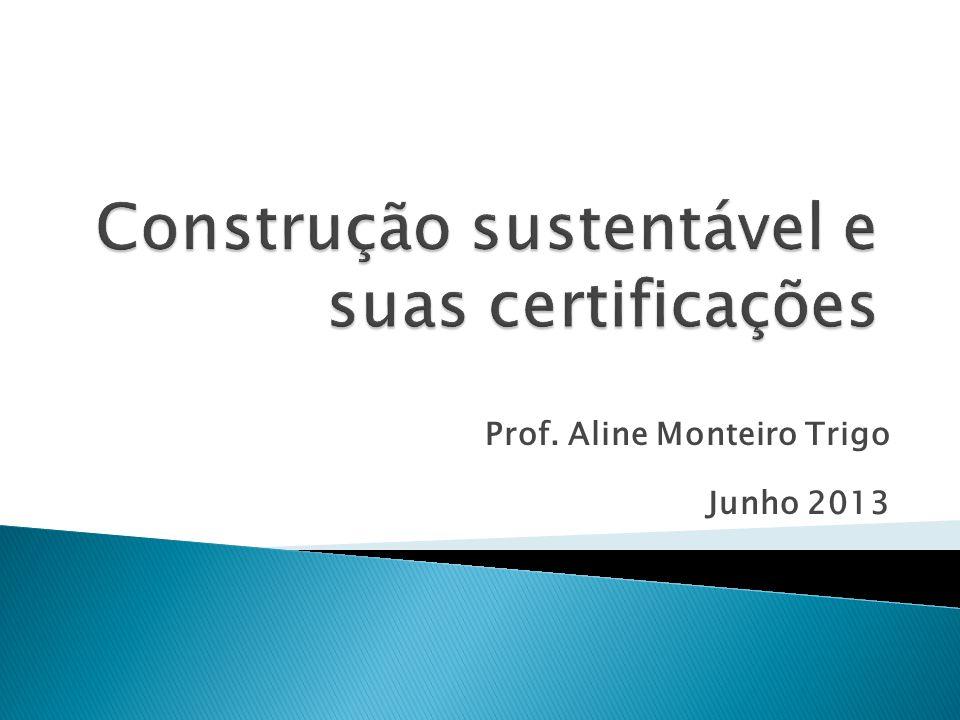 Construção sustentável e suas certificações