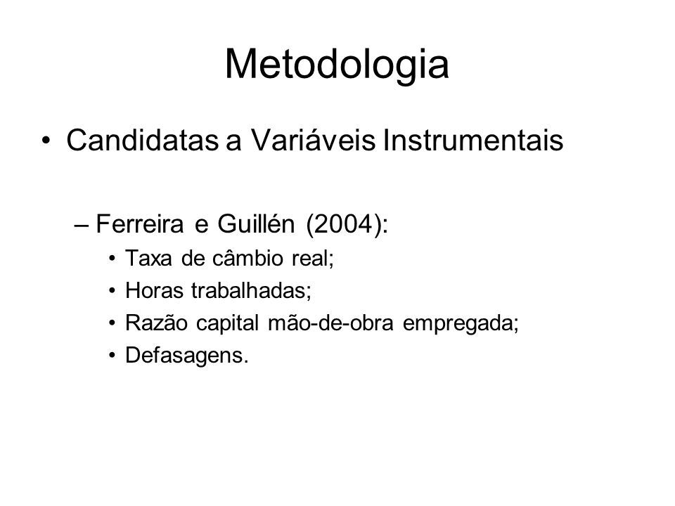 Metodologia Candidatas a Variáveis Instrumentais
