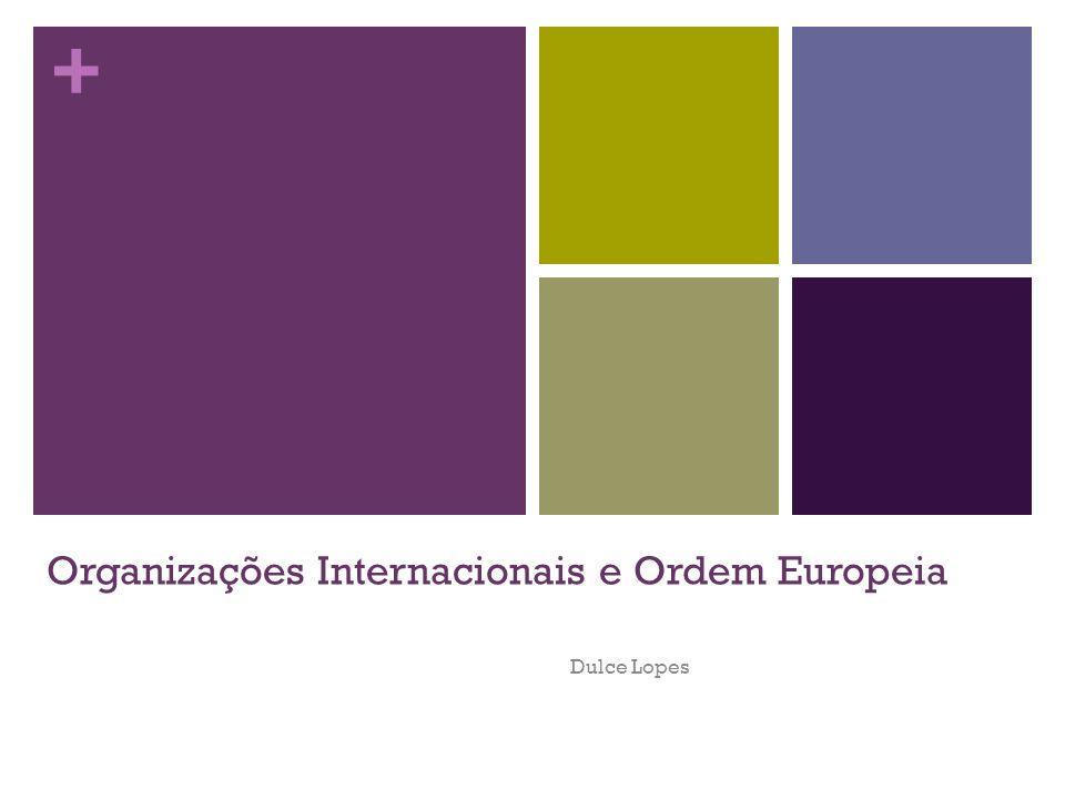 Organizações Internacionais e Ordem Europeia