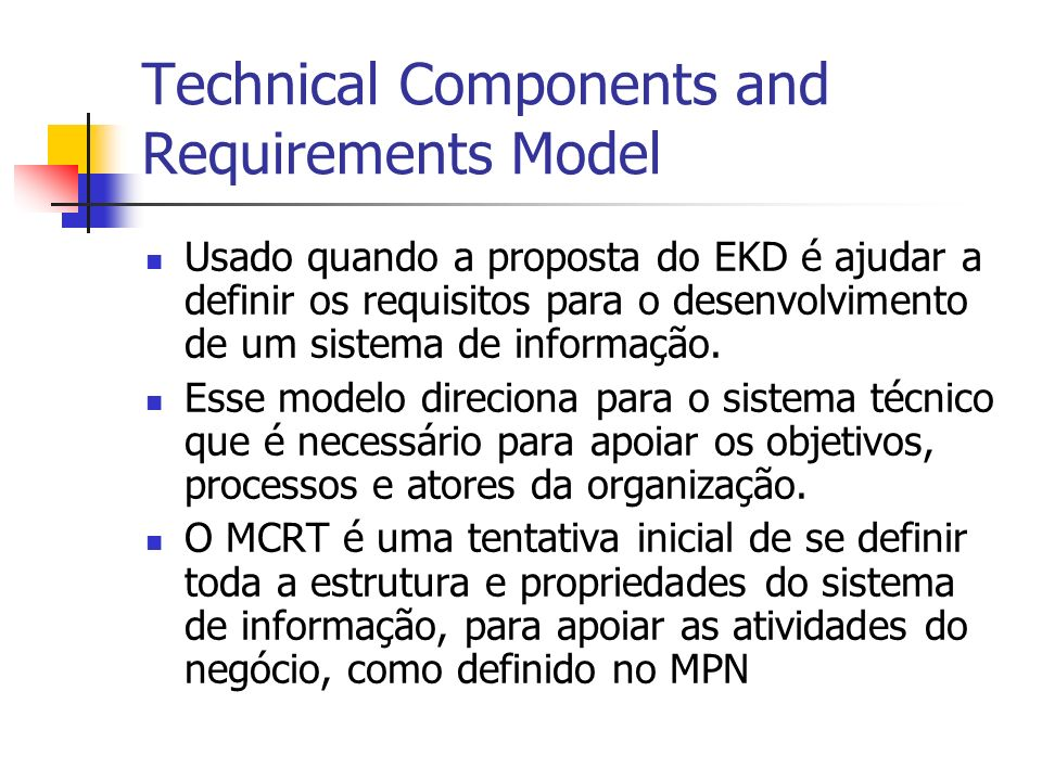 Technical Components and Requirements Model