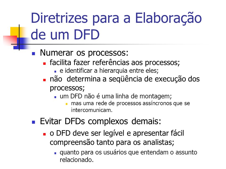 Diretrizes para a Elaboração de um DFD