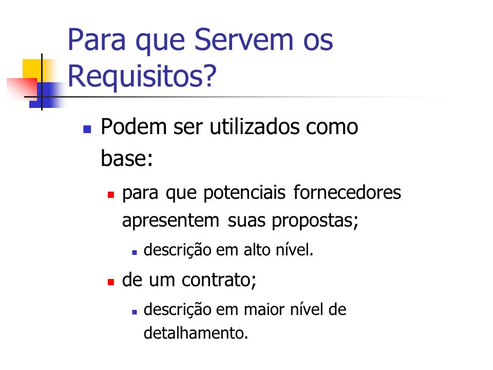 Para que Servem os Requisitos