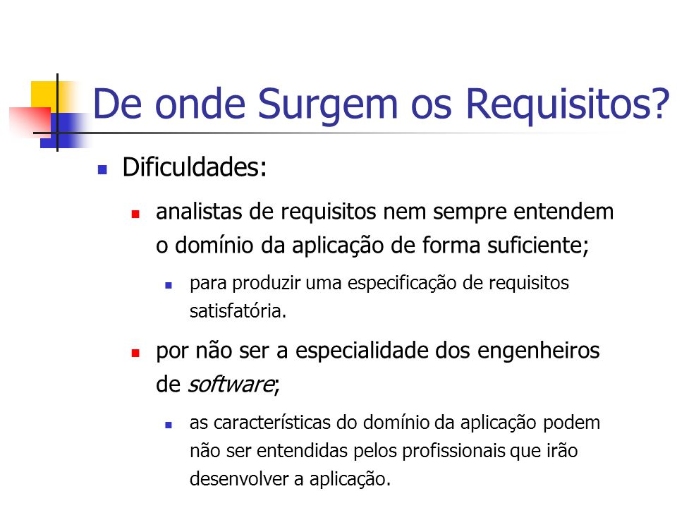 De onde Surgem os Requisitos