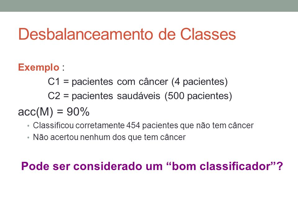Desbalanceamento de Classes