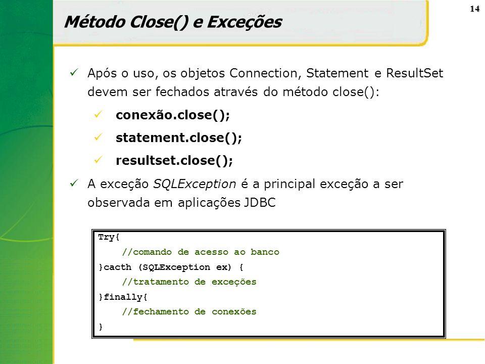 Método Close() e Exceções