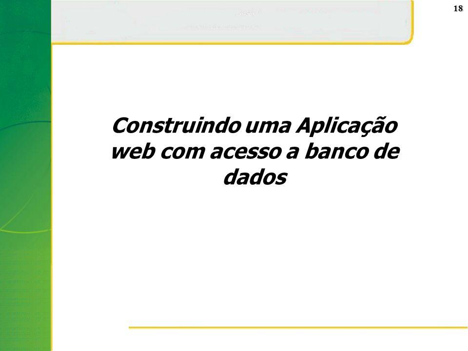 Construindo uma Aplicação web com acesso a banco de dados