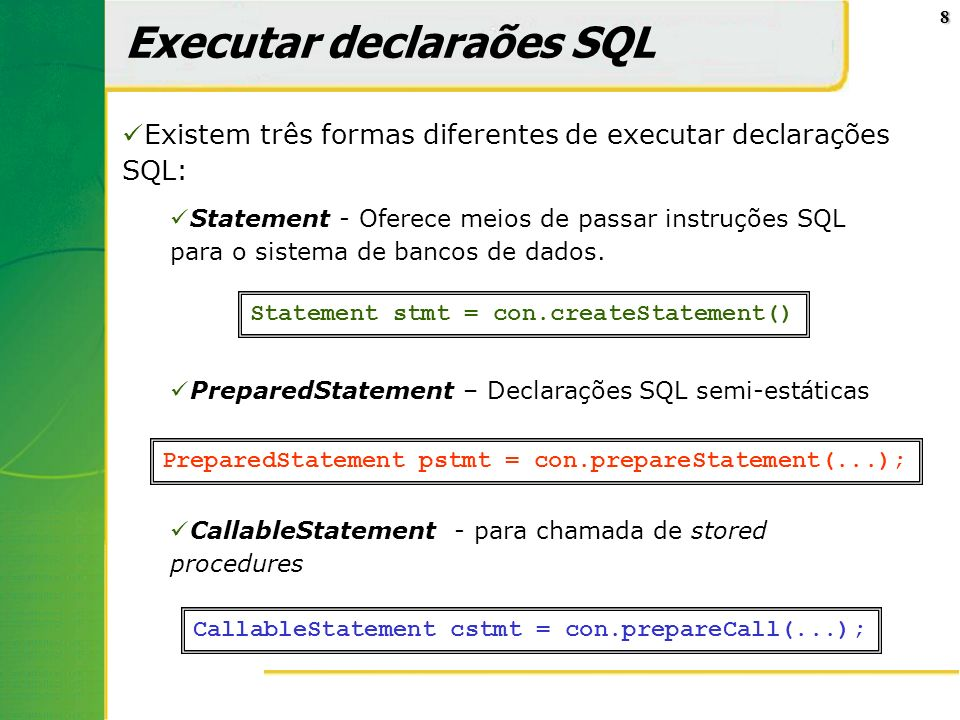 Executar declaraões SQL