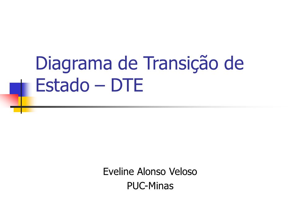 Diagrama de Transição de Estado – DTE