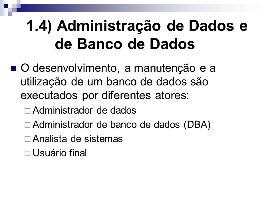 1.4) Administração de Dados e de Banco de Dados