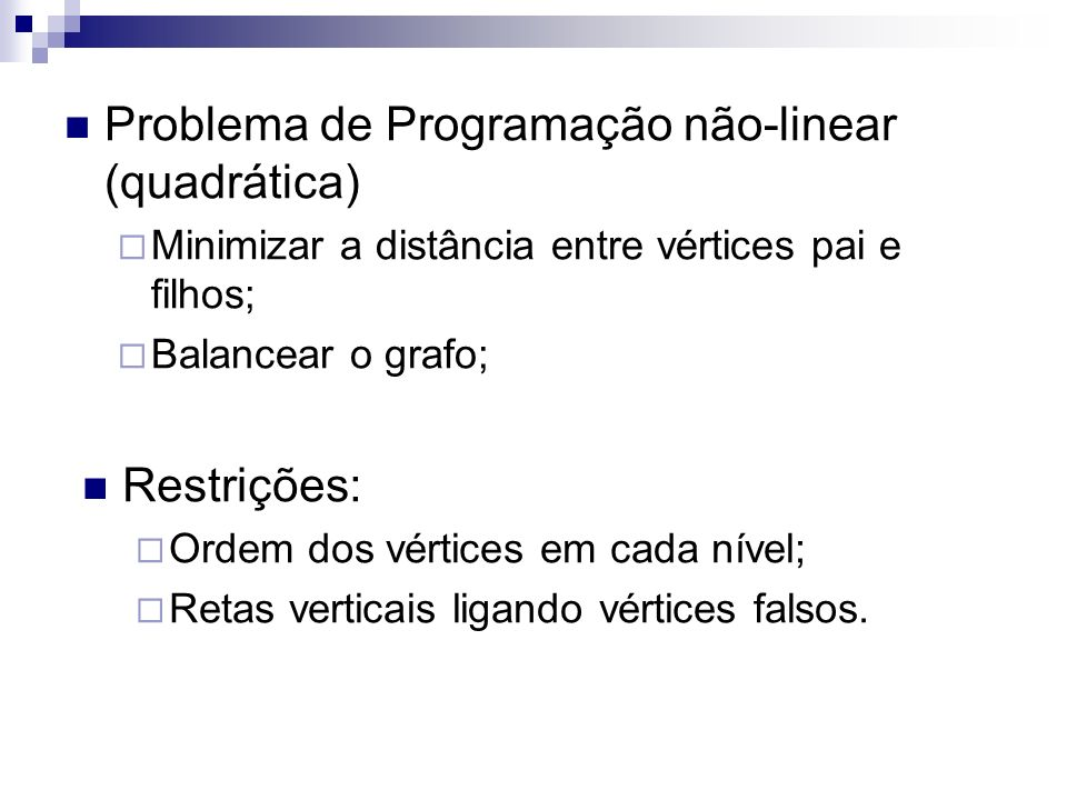 Problema de Programação não-linear (quadrática)