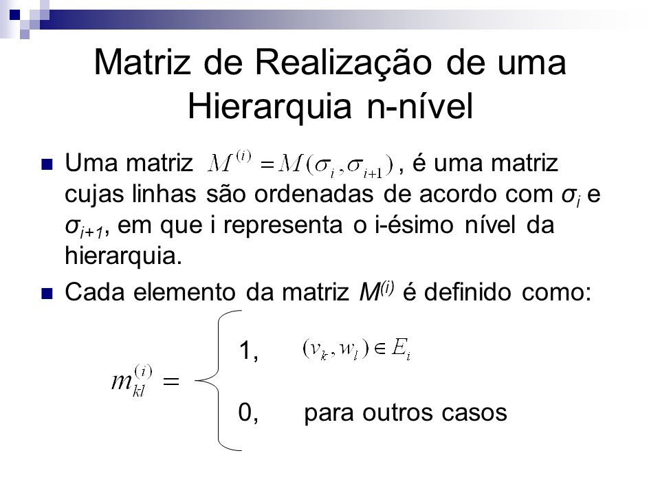 Matriz de Realização de uma Hierarquia n-nível