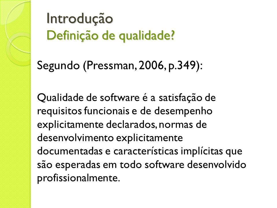 Introdução Definição de qualidade