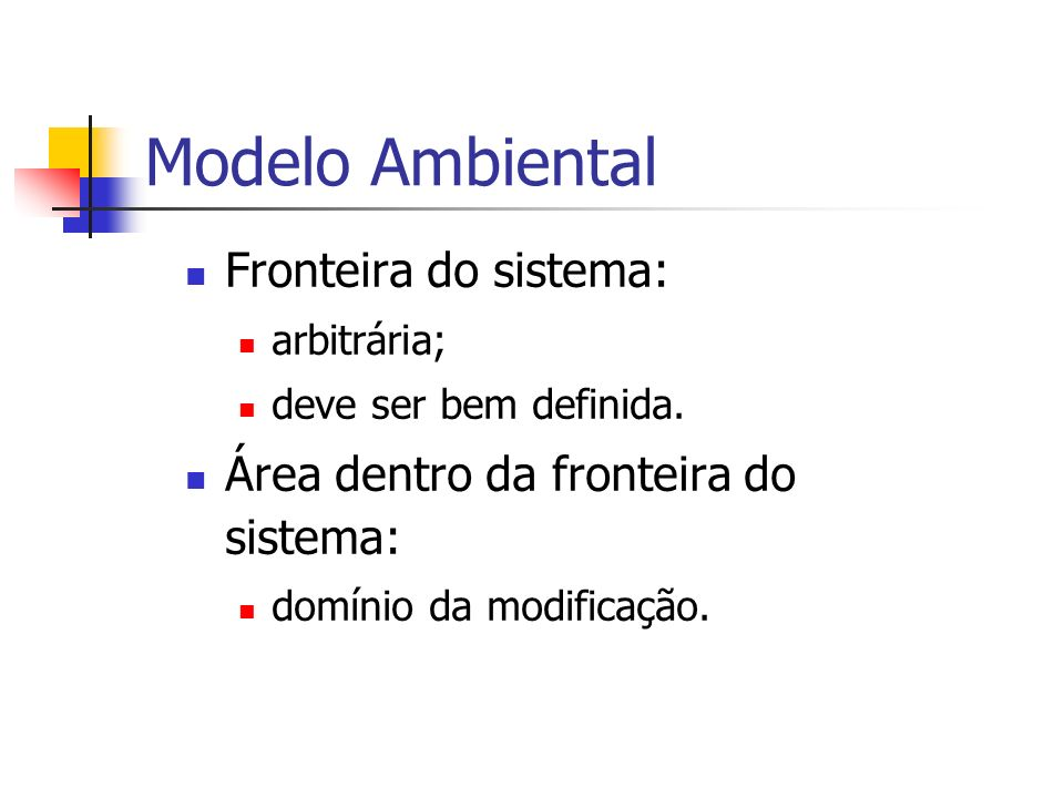 Modelo Ambiental Fronteira do sistema:
