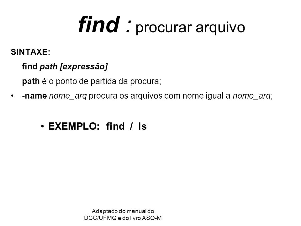 find : procurar arquivo