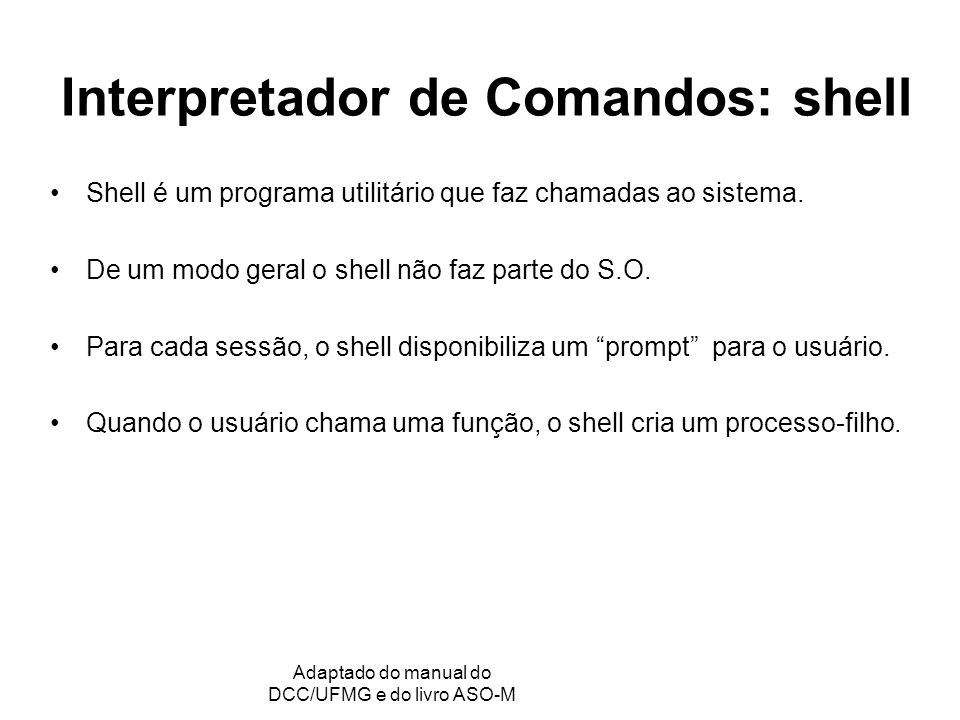 Interpretador de Comandos: shell