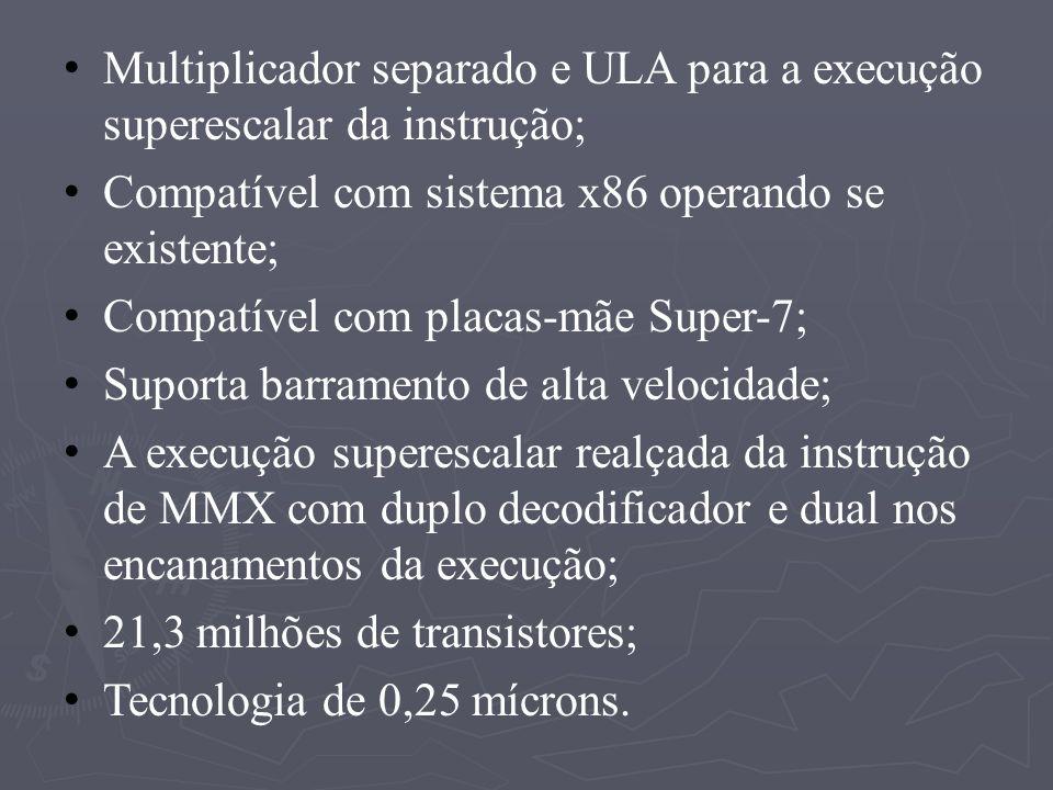 Multiplicador separado e ULA para a execução superescalar da instrução;