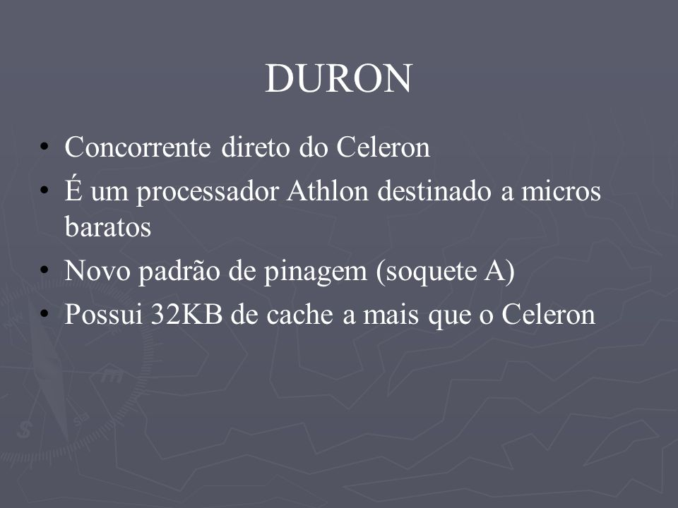 DURON Concorrente direto do Celeron