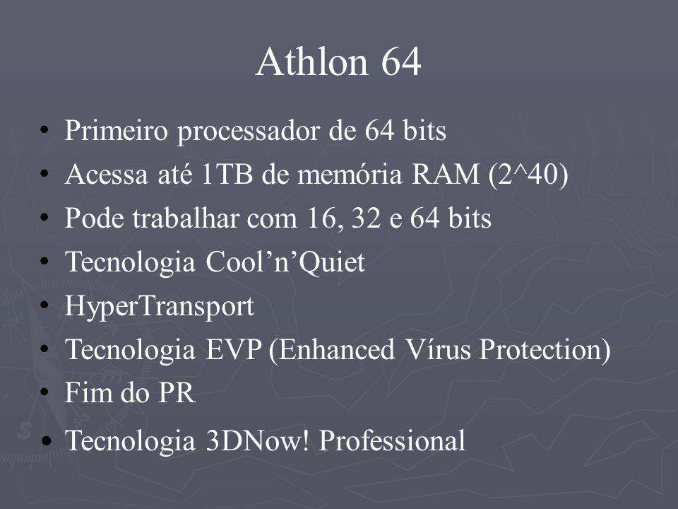 Athlon 64 Primeiro processador de 64 bits