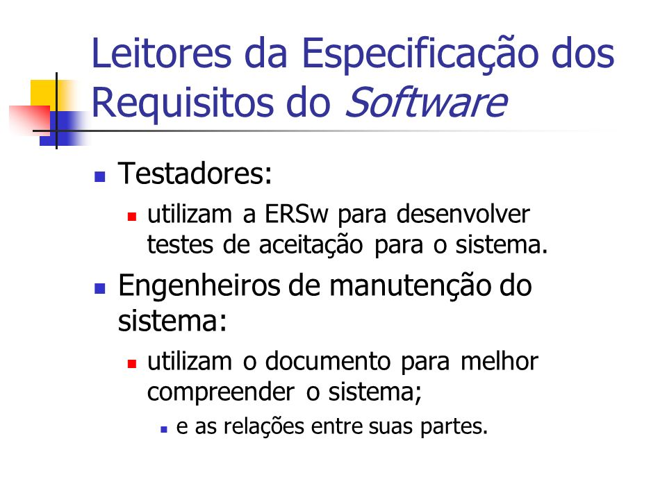 Leitores da Especificação dos Requisitos do Software