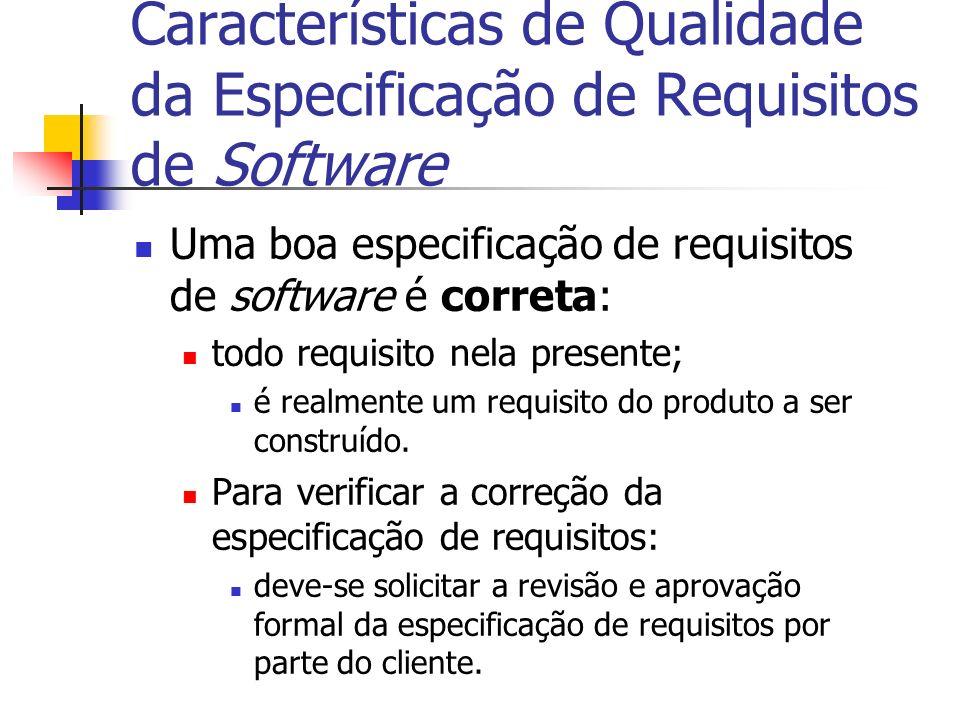 Características de Qualidade da Especificação de Requisitos de Software