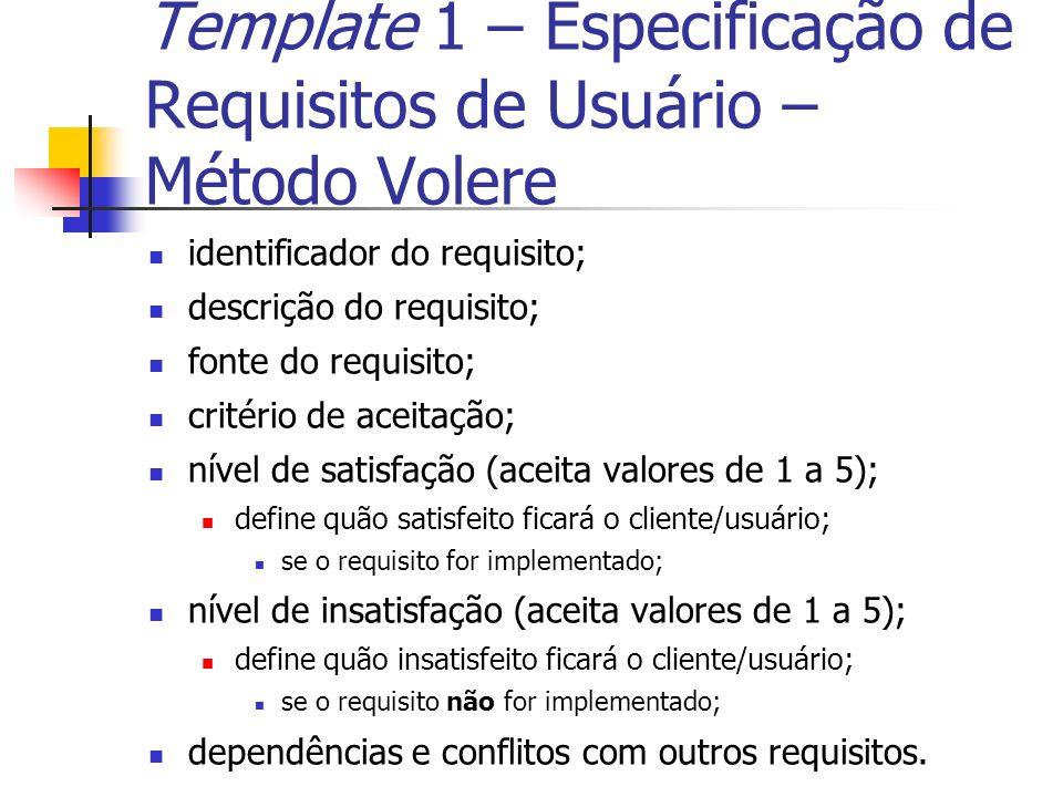 Template 1 – Especificação de Requisitos de Usuário – Método Volere 