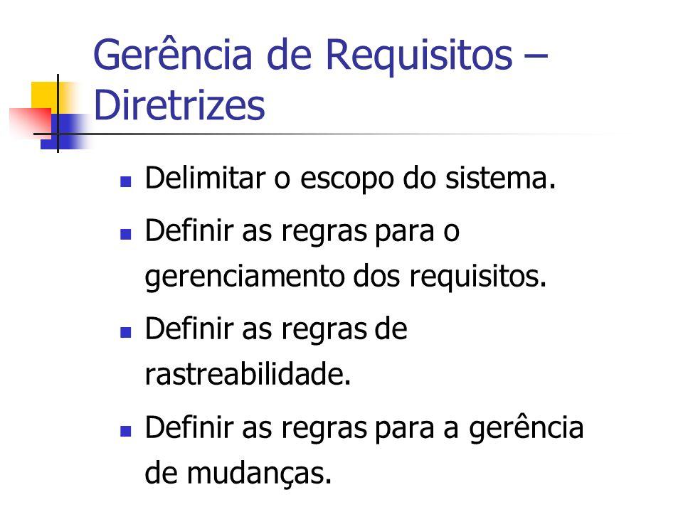 Gerência de Requisitos – Diretrizes
