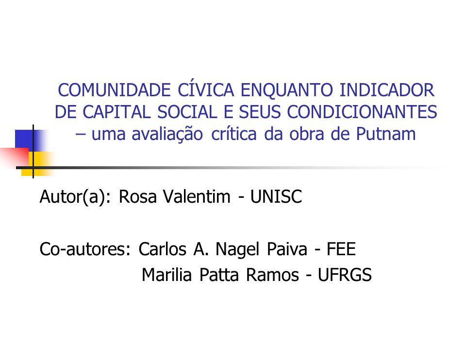COMUNIDADE CÍVICA ENQUANTO INDICADOR DE CAPITAL SOCIAL E SEUS CONDICIONANTES – uma avaliação crítica da obra de Putnam