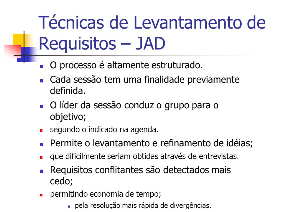 Técnicas de Levantamento de Requisitos – JAD