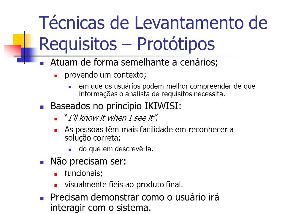 Técnicas de Levantamento de Requisitos – Protótipos