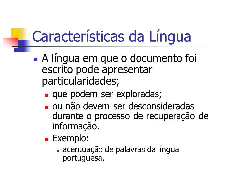 Características da Língua