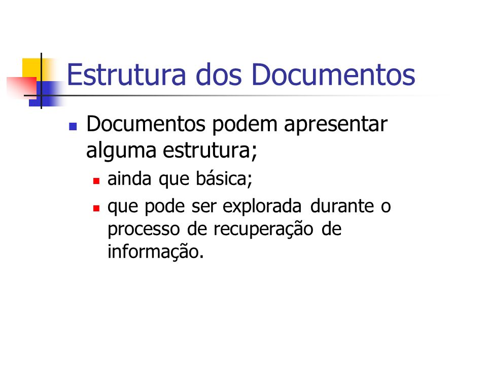 Estrutura dos Documentos