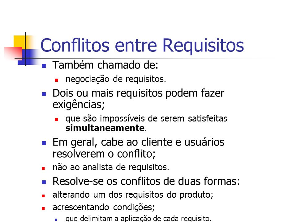 Conflitos entre Requisitos