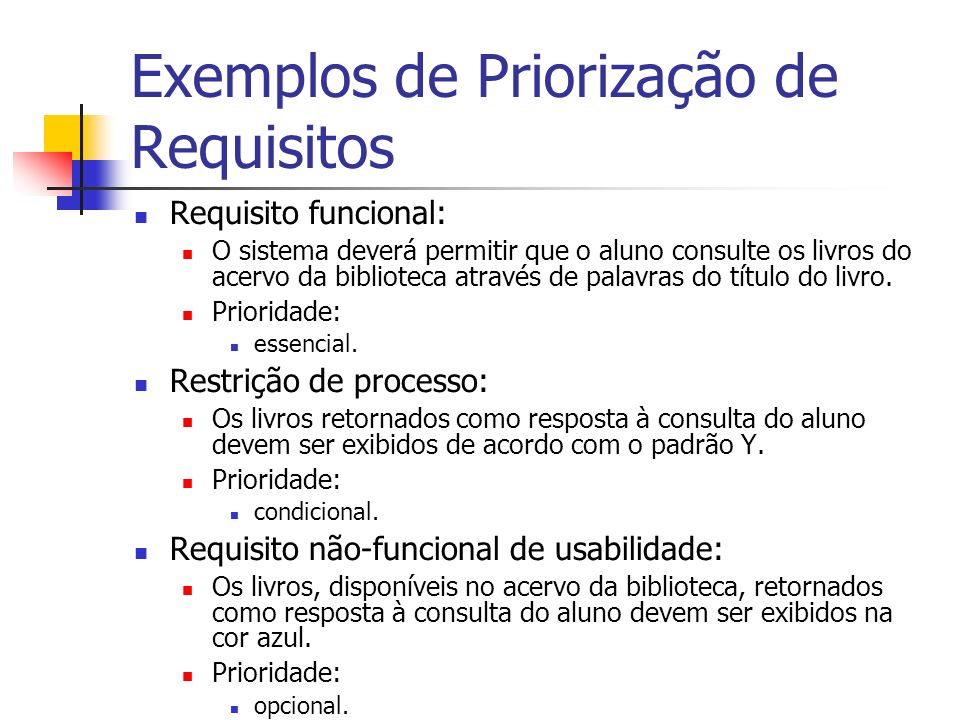 Exemplos de Priorização de Requisitos
